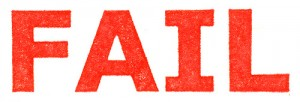 IMAGE The word FAIL in red. IMAGE