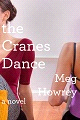 "Add ""the Cranes Dance"" To Your Summer Reading List"
