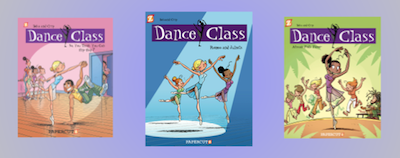 Three books in the Dance Class series of graphic novels by Papercutz