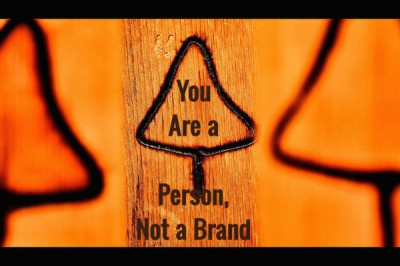 You Are a Person, Not a Brand