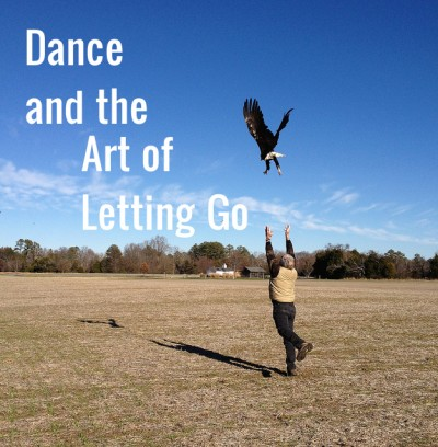 Dance and the Art of Letting Go