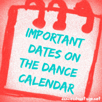 Important Dates for a Dancer's Calendar