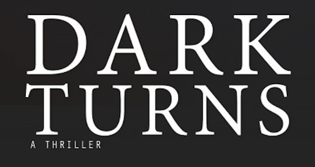 "Ballet Takes A Thrilling Leap In The Suspense Novel ""Dark Turns"""