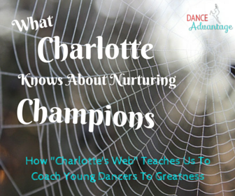 What Charlotte The Spider Knows About Nurturing Champions