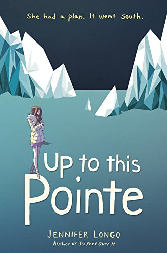 "Ballet, boys…and penguins? Jennifer Longo's ""Up to This Pointe"""