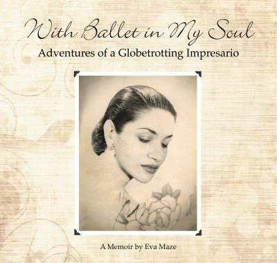 With Ballet in My Soul by Eva Maze