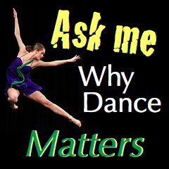 Why Does Dance Matter To You?
