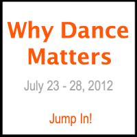 Participate in the Why Dance Matters event