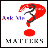 Ask Me Why Dance Matters...