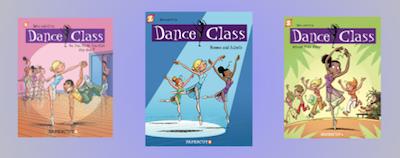 "A ""Dance Class"" Comic Book Series For Tween Dancers"