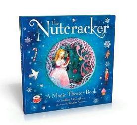 Nutcracker: A Magic Theatre Book