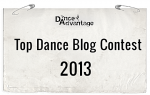 Dance Advantage Top Dance Blog Contest 2013