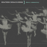 Dance Commentary by Heather Desaulniers