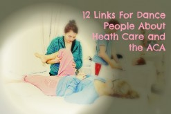 12 Links for Dance People About Health Care and the ACA