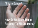 """I Hate Dance;"" Finding Common Ground"