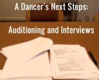 A Dancer's Next Steps: Auditioning and Interviews