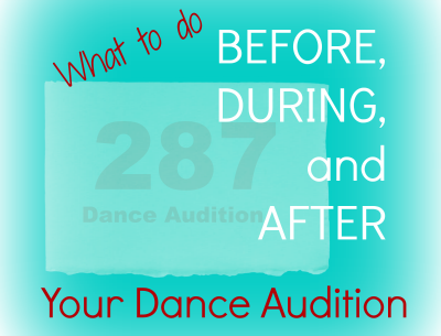 What to Do Before, During, & After the Audition