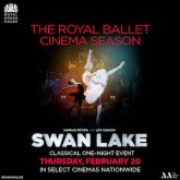 Click for details about The Royal Ballet Cinema Event, Swan Lake