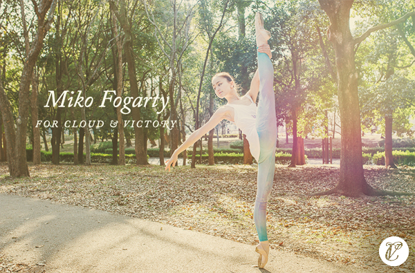 Miko Fogarty for Cloud & Victory