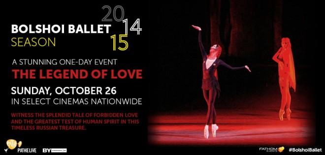 Bolshoi Ballet - The Legend of Love in Cinemas