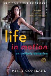 Misty Copeland - Life in Motion