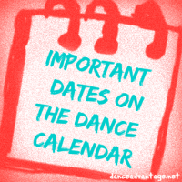Important Dates on the Dance Calendar