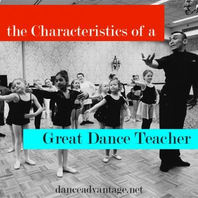 The Characteristics of a Great Dance Teacher