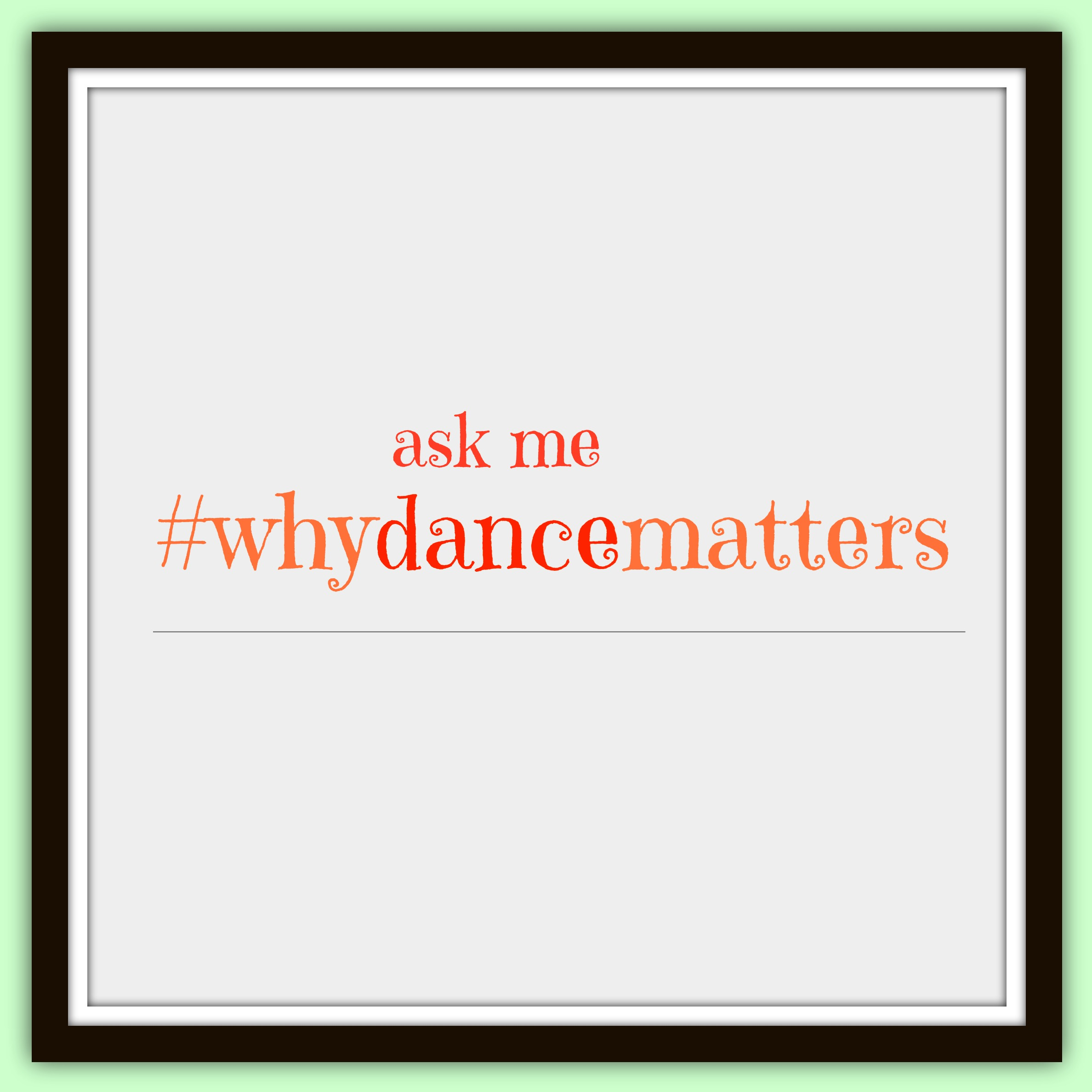 We Know #WhyDanceMatters