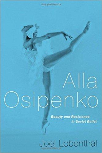 Alla Osipenko: The life of a Kirov ballerina