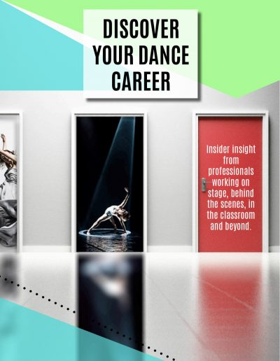 Discover Your Dance Career: Insider insight from professionals working on stage, behind the scenes, in the classroom and beyond