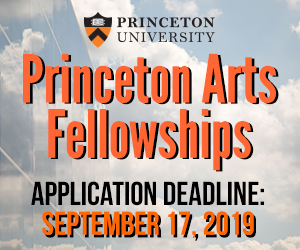 Princeton Arts Fellowships Application Deadline: Sept. 17, 2019