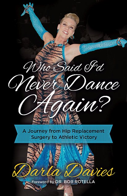 Who Says I'll Never Dance Again? by Darla Davies