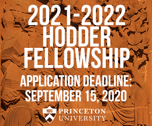 2021-22 Hodder Fellowship, Application deadline Sept. 15, 2020