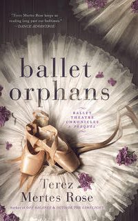 Ballet Orphans by Terez Mertes Rose