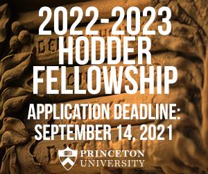 2022-2023 Hodder Fellowship, Application Deadline: September 14, 2021